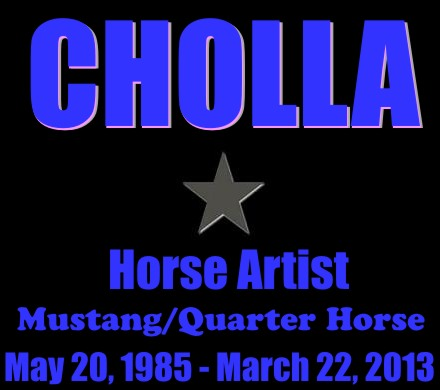 Cholla - The Artist Is A Horse